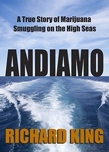 andiamo-a-true-story-of-marijuana-smuggling-on-the-hi-seas-english-edition