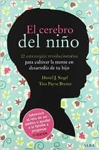 Amazon.fr - El cerebro del niño: 12 estrategias