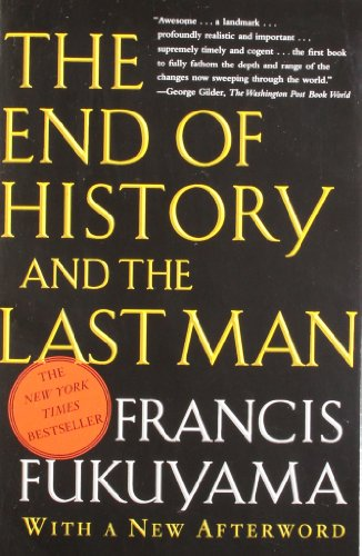 The End of the History and the Last Man por Francis Fukuyama