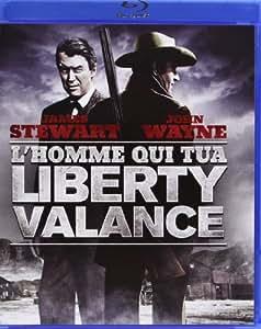L'Homme qui tua Liberty Valance [Blu-ray]