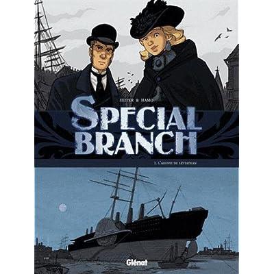 Special Branch - Tome 01: L'agonie du Léviathan