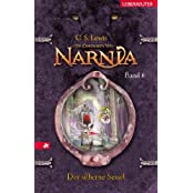 Die Chroniken von Narnia 6: Der silberne Sessel