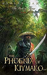 The Phoenix of Kiymako: (An Epic Fantasy Novel) (Book of Never 6)