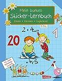 Schlau für die Schule: Mein buntes Sticker-Lernbuch: Zahlen, Rechnen, Logikrätsel: Alles für die 1. Klasse: Mit Belohnungsstickern