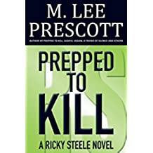 Prepped to Kill (Ricky Steele Mysteries Book 1) (English Edition)