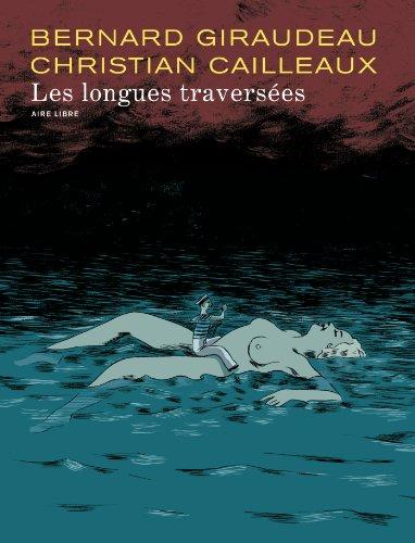 Les longues traversées - tome 1 - Les longues traversées (édition normale)