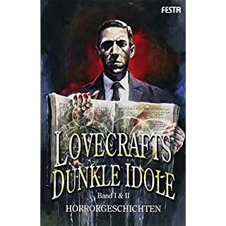 Lovecrafts dunkle Idole - Band I & II: Horrorgeschichten