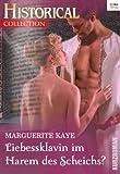 'Liebessklavin im Harem des Scheichs' von Marguerite Kaye
