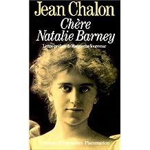 Chère Natalie Barney : Portrait d'une séductrice