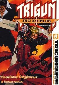 Trigun Maximum Edition simple Tome 9