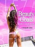 Image de Beauty Goals: Alcanza la mejor versión de ti misma