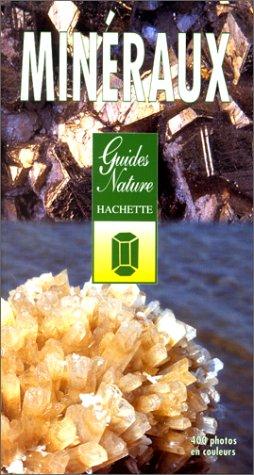 Minéraux et roches. Découverte, identification, collection