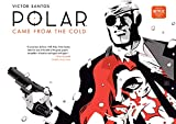 Polar Volume 1: Came from the Cold (Second Edition) (English Edition)