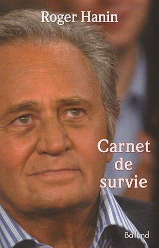 Carnet de survie par Roger Hanin