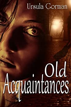 Old Acquaintances (English Edition) par [Gorman, Ursula]