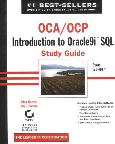 OCA/OCP: Exam 1Z0-007: Introduction to Oracle9i SQL Study Guide por Chip Dawes