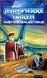 Service de surveillance des planètes primitives - Justice galactique