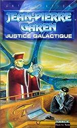 Service de surveillance des planètes primitives : Justice galactique