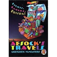Aesock's Travels Lights, Camera, Edison! & Los Viajes De Aesock Iluz, Camara, Edison!: Lights, Camera, Edison! & ¡luz, Camara, Edison! (Aesock's Travels & Los Viajes de Aesock)