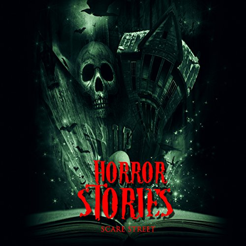 Horror Stories: A Short Story Collection: ScareStreet Horror Short Stories, Book 4