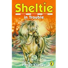 Sheltie 11: Sheltie in Trouble