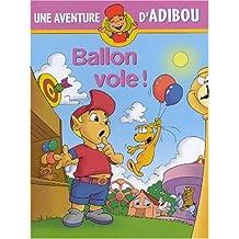Ballon vole !