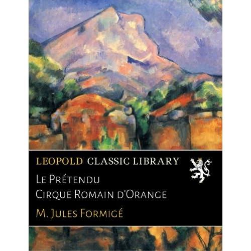 Le Prétendu Cirque Romain d'Orange