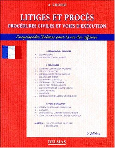 Litiges et procès, 2e édition. Procédure civile et voies d'exécution