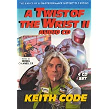 TWIST OF THE WRIST II AUDIO CD: Basics of High-performance Motorcycle Riding Pt.II