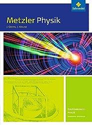 Metzler Physik SII - Ausgabe 2014 für Nordrhein-Westfalen: Einführungsphase: Schülerband