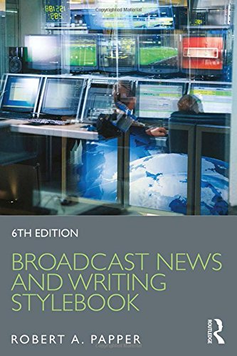 Broadcast News and Writing Stylebook -