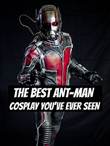 the-best-ant-man-cosplay-youve-ever-seen-ov