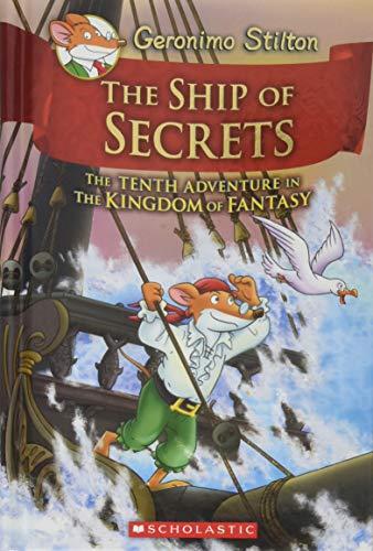The Ship Of Secrets (Geronimo Stilton and the Kingdom of Fantasy) por Geronimo Stilton