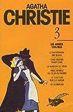 Agatha Christie, Tome 3, Les années 1930-1933