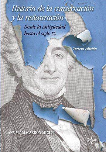 Historia de la conservación y la restauración (Ventana Abierta) por Ana María Macarrón Miguel