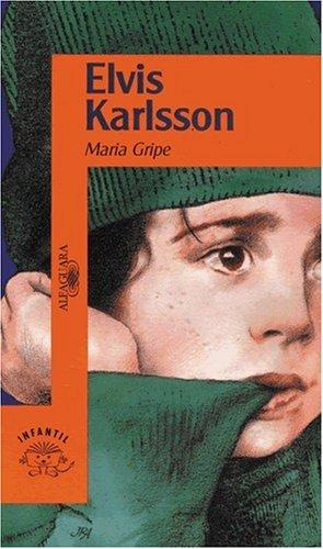 Elvis Karlson por Maria Gripe