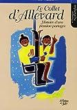 Le Collet d'Allevard : Histoire d'une passion partagée (1955-2005) Le livre du 50e anniversaire