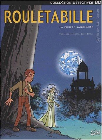 Rouletabille, tome 4 : La poupée sanglante