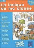 Le lexique de ma classe CP-CE1 (1Cédérom)