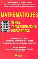 Mathématiques : Séries, transformations, intégrations