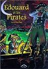 Édouard et les pirates par McPhail