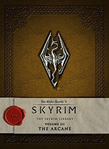 The Elder Scrolls V: Skyrim - The Skyrim Library, Vol. III: The Arcane (Elder Scrolls V: The Skyrim Library, Band 3) - Bethesda Softworks