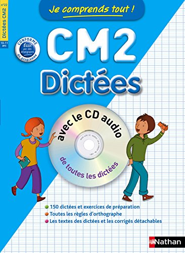 Je comprends tout ! Dictées CM2 avec CD