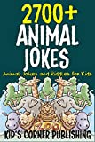 2700+ Animal Jokes and Riddles for Kids: Animal Jokes and Riddles for Kids
