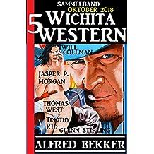 Sammelband 5 Wichita Western Oktober 2018