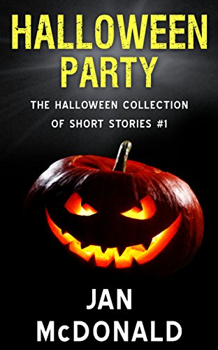 Halloween Party (The Halloween Collection of Short Stories Book 1 ...