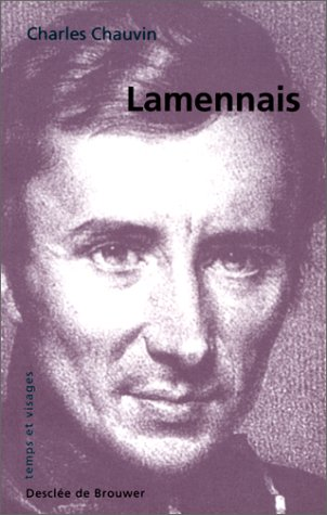 Lamennais, ou, L'impossible conciliation, 1782-1854