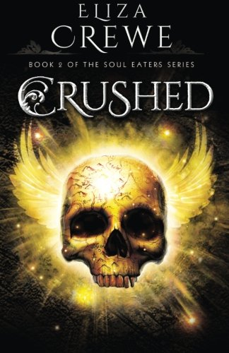Crushed: Volume 2 (Soul Eater)
