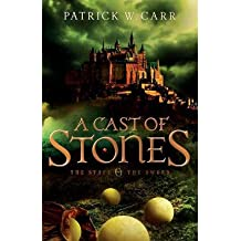 [(A Cast of Stones)] [ By (author) Patrick W. Carr ] [March, 2013]