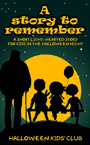 Halloween moral story for kids: The Ones to Remember: A light-hearted story for young readers to rethink of ghost who are passed away people + BONUS chapter ... emotions and feelings. (English Edition)
